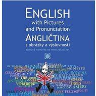 Angličtina s obrázky a výslovností - Kniha