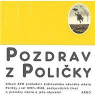 Pozdrav z Poličky - Kniha