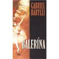 Balerína - Gabriel Barylli