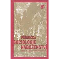 Příručka sociologie náboženství - Kniha