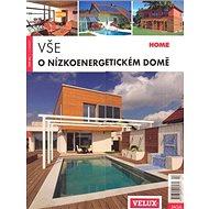 Vše o nízkoenergetickém domě - Kniha