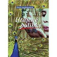 Utajené polibky - Kniha