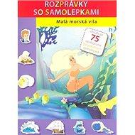Malá morská víla: kniha so samolepkami - Kniha