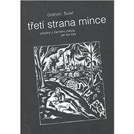 Třetí strana mince: příběhy z černého města, jak šel čas - Kniha