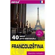 Francouzština 40 lekcí pro samouky - Kniha