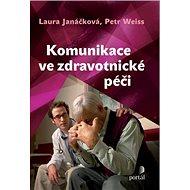 Komunikace ve zdravotnické péči - Kniha