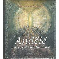 Andělé naši strážní duchové - Kniha