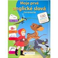 Zvieratá: Moje prvé anglické slová - Kniha
