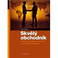 Skvělý obchodník: Taktická příručka koučování obchodních zástupců - Kniha