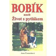 Bobík aneb Život s pytlákem - Kniha