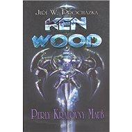 Ken Wood Perly královny Maub