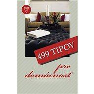 499 tipov pre domácnosť - Kniha