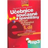 Učebnice současné španělštiny 1.díl: Vhodné i pro samouky, obsahuje CD-ROM - Kniha