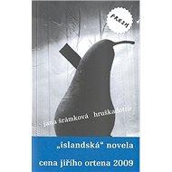 Hruškadóttir: islandská novela - Kniha