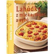 Lahůdky z mléka, vajec a sýrů - Kniha