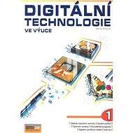 Digitální technologie ve výuce 1 - Kniha