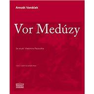 Vor Medúzy: Se studií Vladimíra Papouška - Kniha