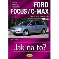 Ford Focusod 11/04/C-Max od 5/03: Údržba a opravy automobilů č.97 - Kniha