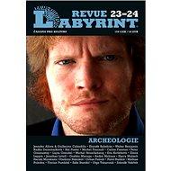 Labyrint Revue Archeolologie 23-24: časopis pro kulturu - Kniha