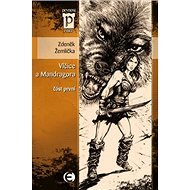 Vlčice a mandragora: část první - Kniha