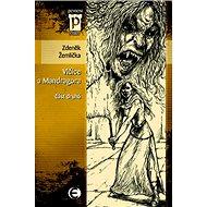 Vlčice a mandragora: část druhá - Kniha