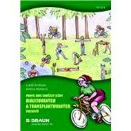 Pohyb jako součást léčby dialyzovaných a transplantovaných pacientů - Kniha