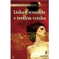 Láska a sexualita v trvalém vztahu - Kniha