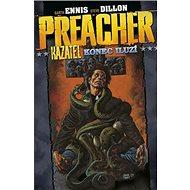 Preacher Kazatel konec iluzí: 5.díl