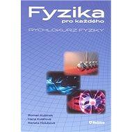 Fyzika pro každého: Rychlokurz fyziky - Kniha