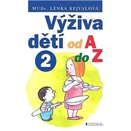 Výživa dětí od A do Z 2 - Kniha