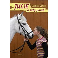 Julie a bílý poník - Kniha