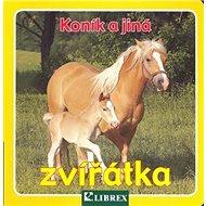 Koník a jiná zvířátka - Kniha