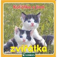 Koťátko a jiná zvířátka - Kniha