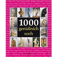 1000 geniálních soch - Kniha