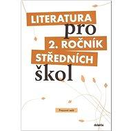 Literatura pro 2. ročník středních škol: Pracovní sešit - Kniha