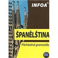 Španělština: Přehledná gramatika - Kniha
