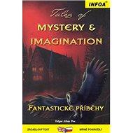 Tales of Mystery & Imagination/Fantastické příběhy - Kniha