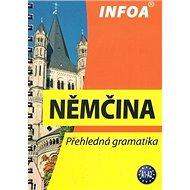 Němčina: Přehledná gramatika A1-A2 - Kniha