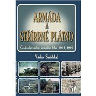 Armáda a stříbrné plátno: Československý armádní film 1951-1999