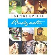 Encyklopedie bodyartu - Kniha