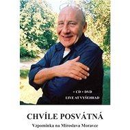 Chvíle posvátná: Vzpomínka na Miroslava Moravce - Kniha