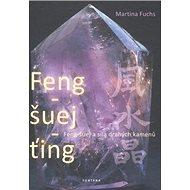 Feng-šuej-ťing - Kniha