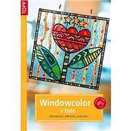 Windowcolor v byte: SK3756 - dekorácie, obrázky, doplnky - Kniha