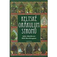 Keltské orákulum stromů: Kniha a 25 karet - Kniha