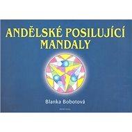 Andělské posilující mandaly - Kniha