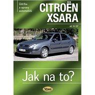 Citroën Xsara od 10/97: Údržba a opravy automobilů - Kniha