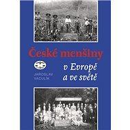 České menšiny v Evropě a ve světě - Kniha