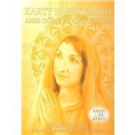 Karty Panny Marie: aneb učíme se cítit srdcem. Kniha a 24 karet - Kniha
