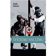 Svědomí nacizmu - Kniha
