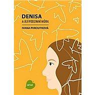 Denisa a její podzimní můra - Kniha